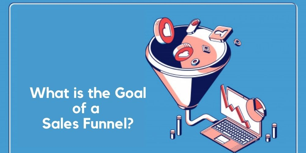 Goal of Sales Funnel